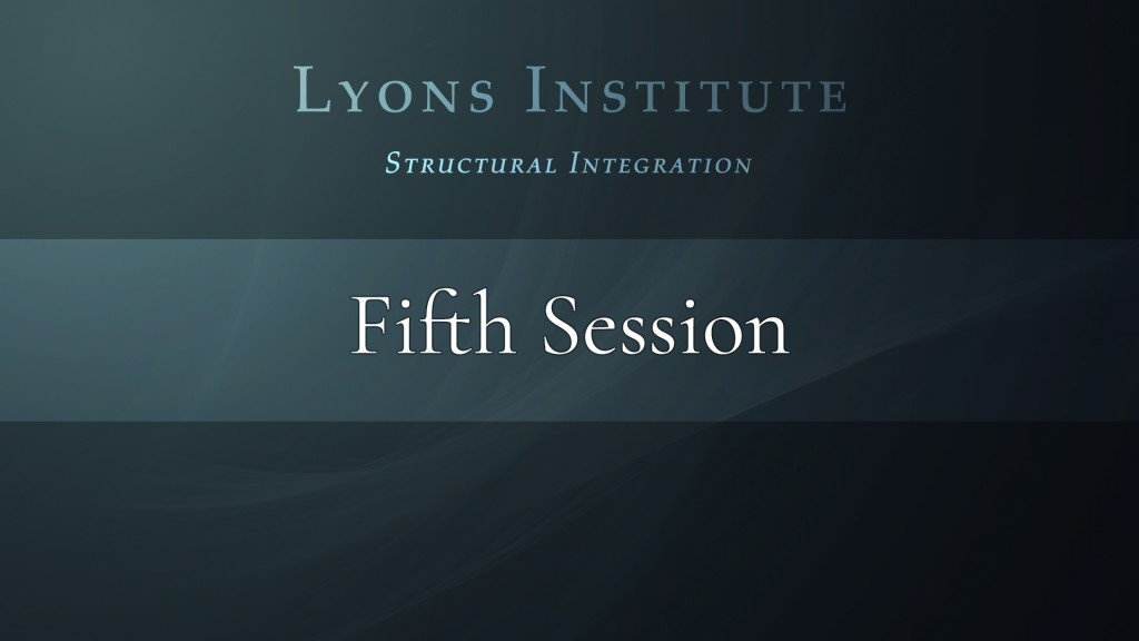 Structural Integration - Fifth Session