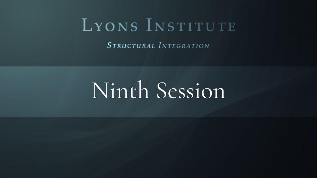Structural Integration - Ninth Session